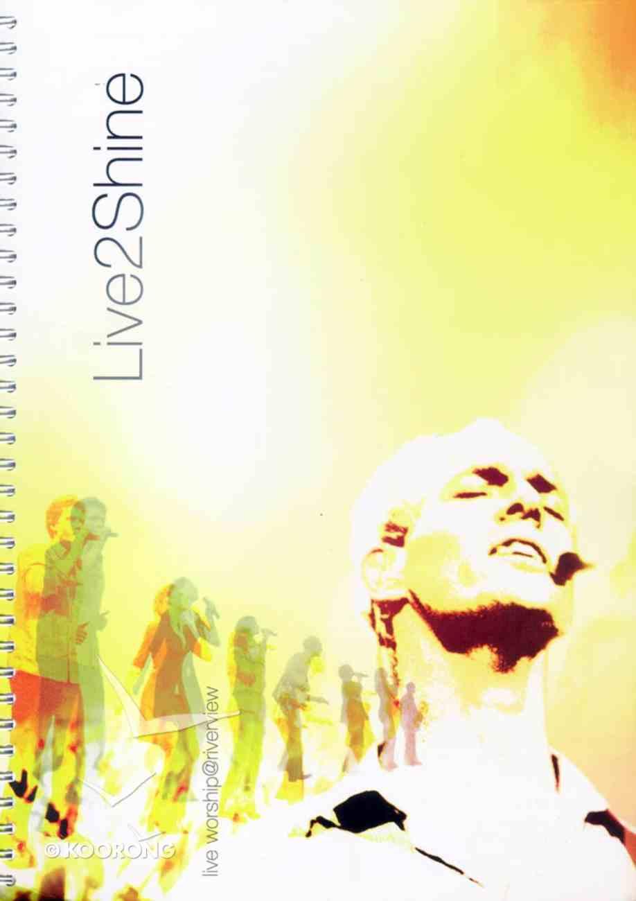 Live 2 Shine Music Book Spiral