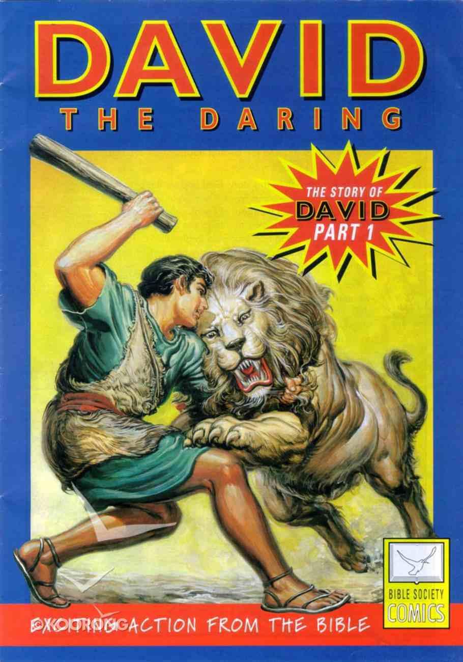 David, the Daring (Story of David #01) (Bible Society Comics Series) Paperback