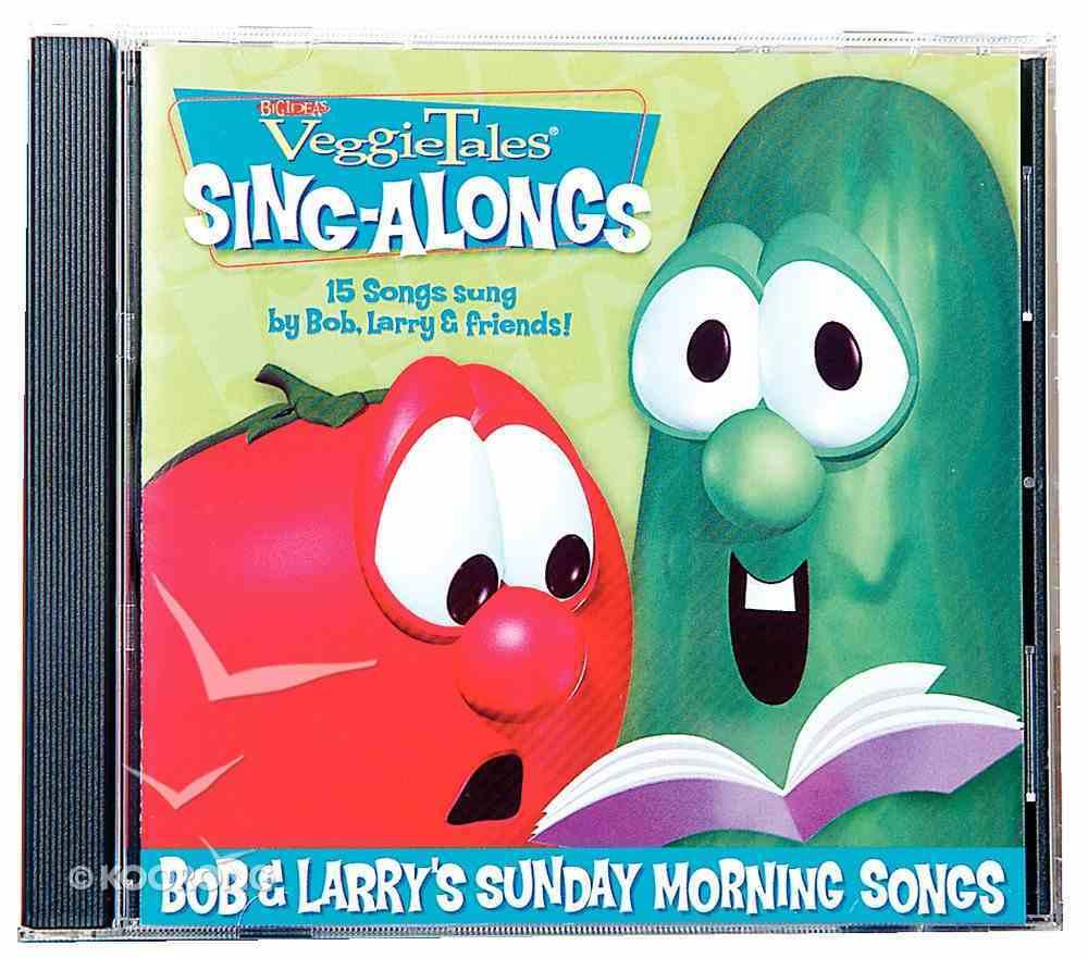 Bob & Larry's Sunday Morning Songs (Veggie Tales Music Series) CD