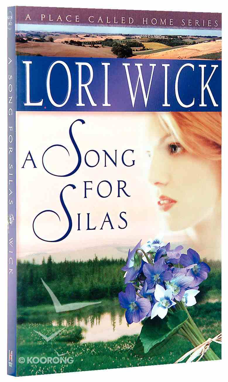 A Song For Silas (#02 in Place Called Home Series) Paperback