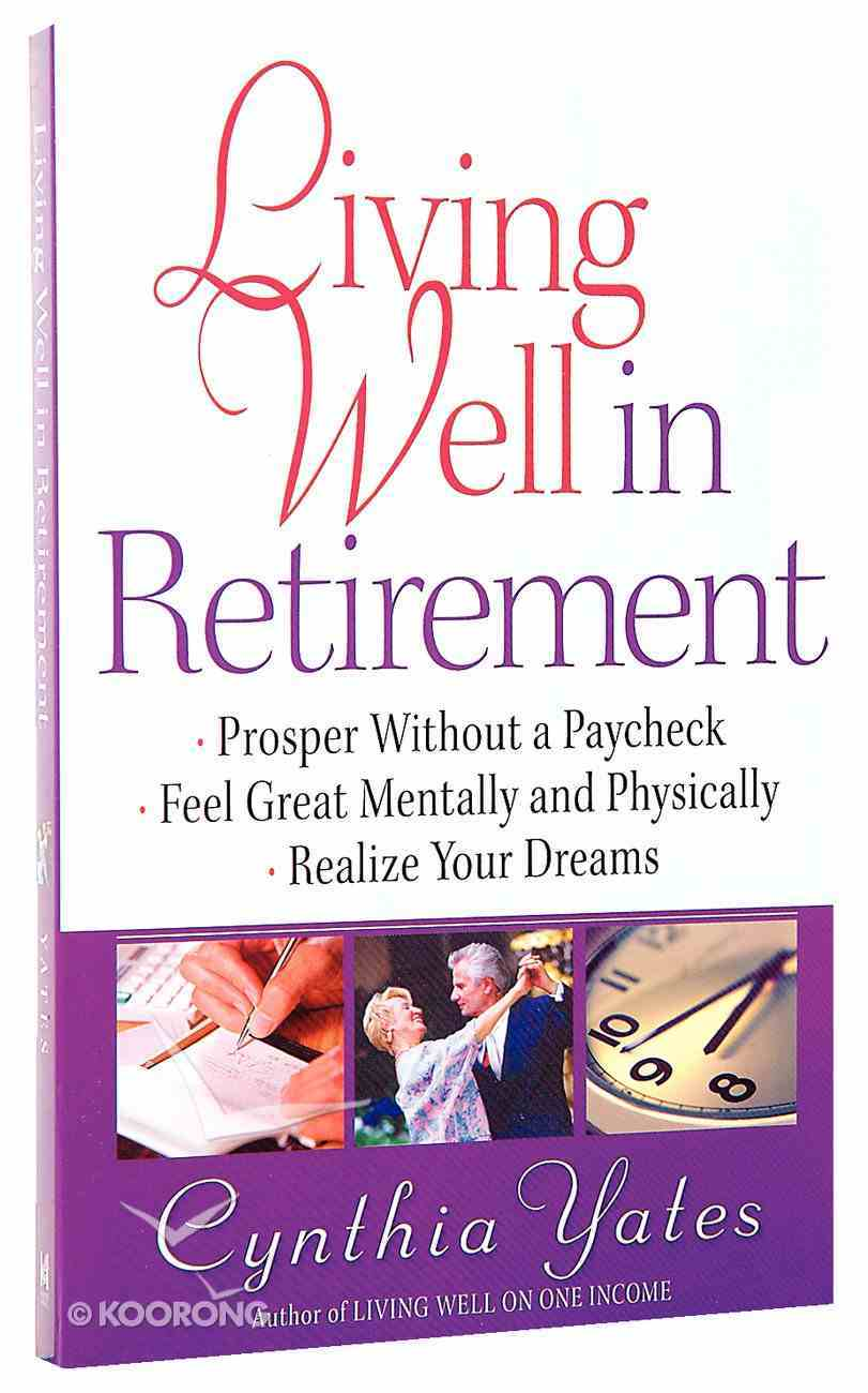Living Well in Retirement Paperback