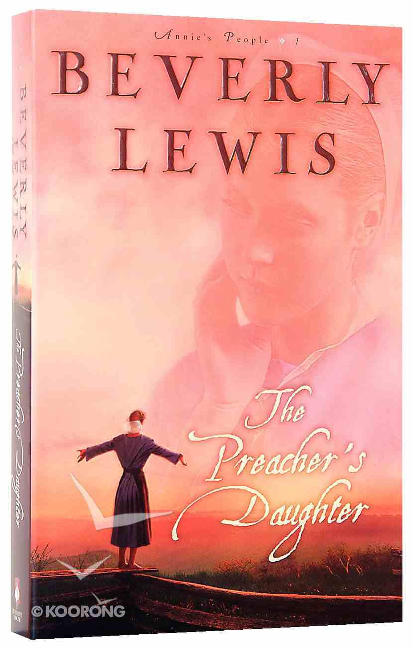 The Preacher's Daughter (#01 in Annie's People Series) Paperback