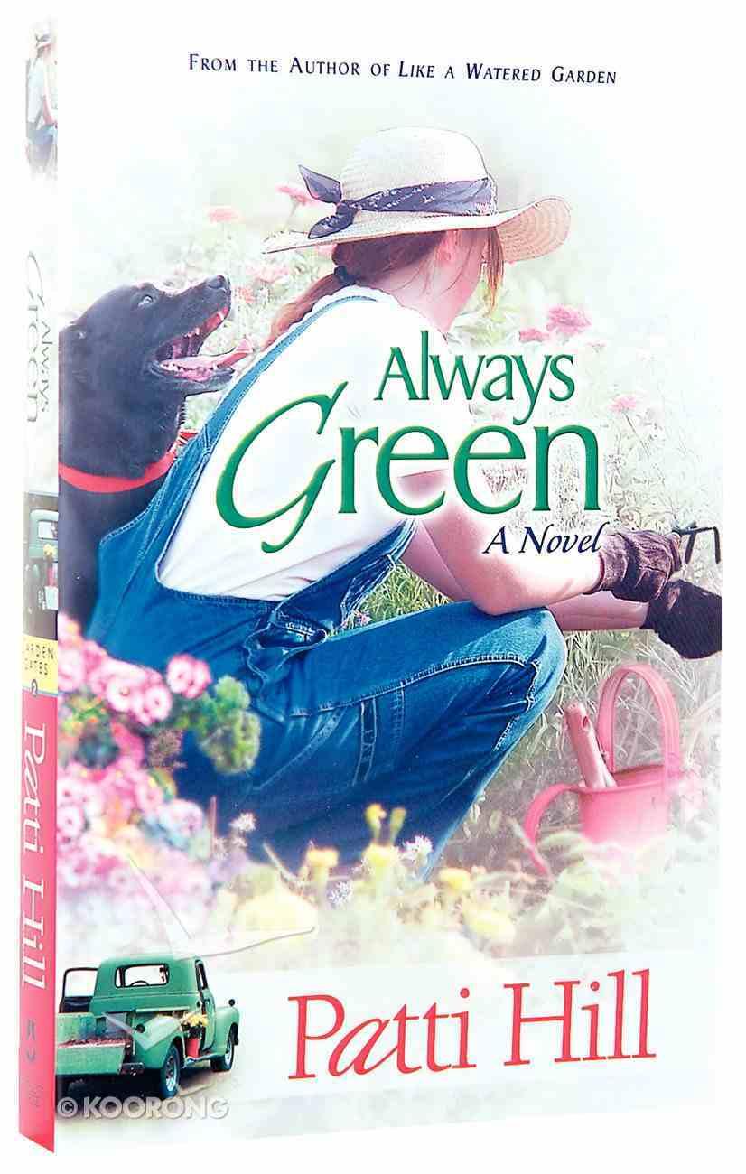Always Green (#02 in Garden Gates Series) Paperback