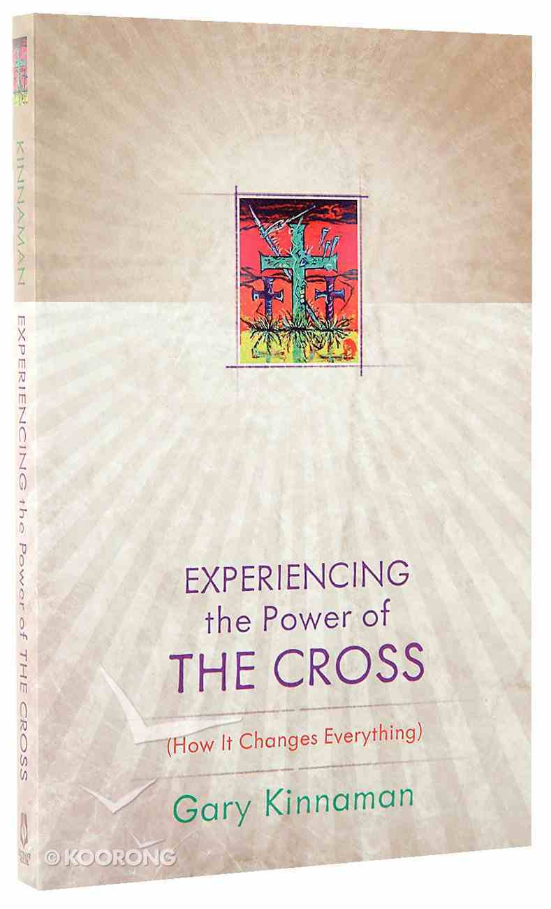Experiencing the Power of the Cross Paperback