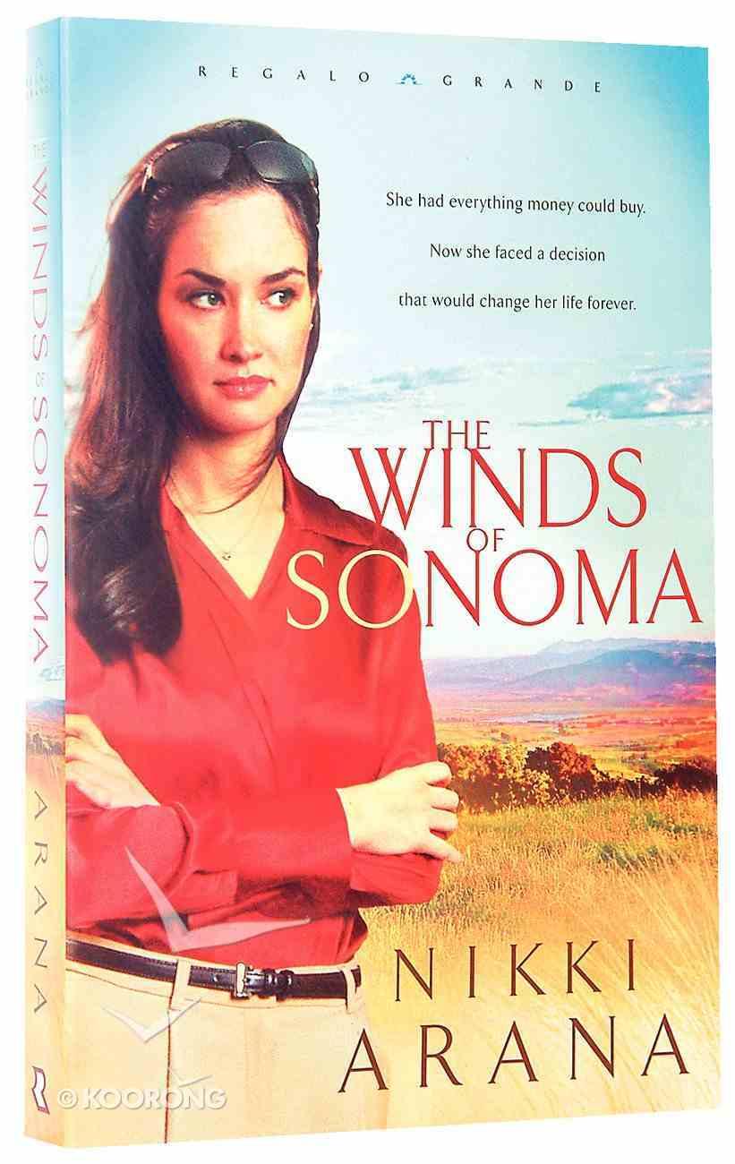 The Winds of Sonoma (#01 in Regalo Grande Series) Paperback