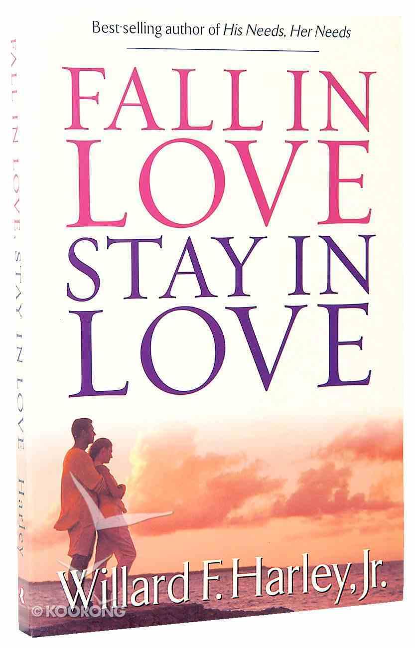 Fall in Love, Stay in Love Paperback