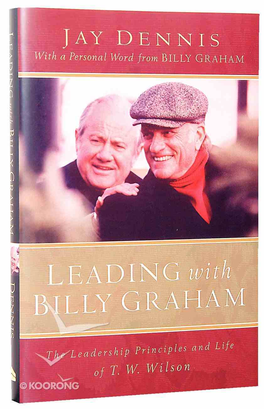 Leading With Billy Graham Hardback