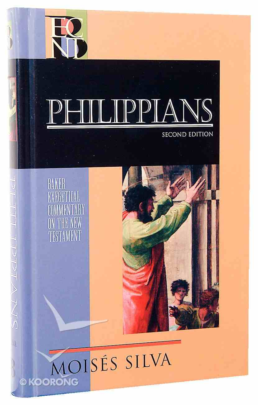 Philippians (2nd Edition) (Baker Exegetical Commentary On The New Testament Series) Hardback