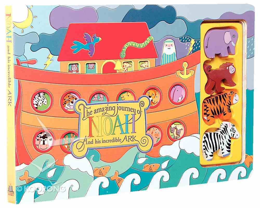 The Amazing Journey of Noah and His Incredible Ark Board Book