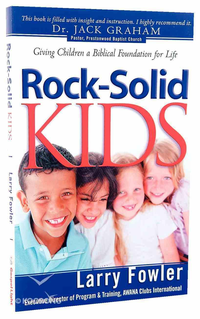 Rock-Solid Kids Paperback