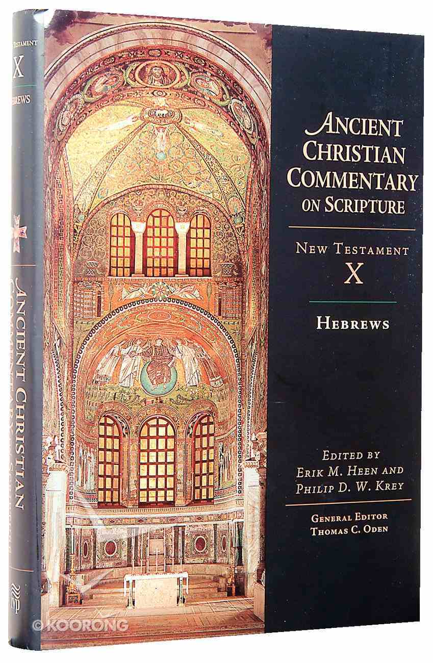 Accs NT: Hebrews (Ancient Christian Commentary On Scripture: New Testament Series) Hardback