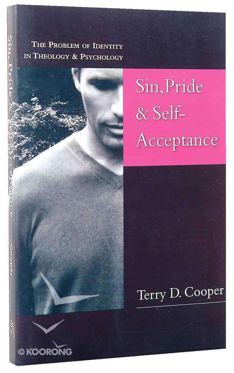 Sin, Pride & Self Acceptance Paperback