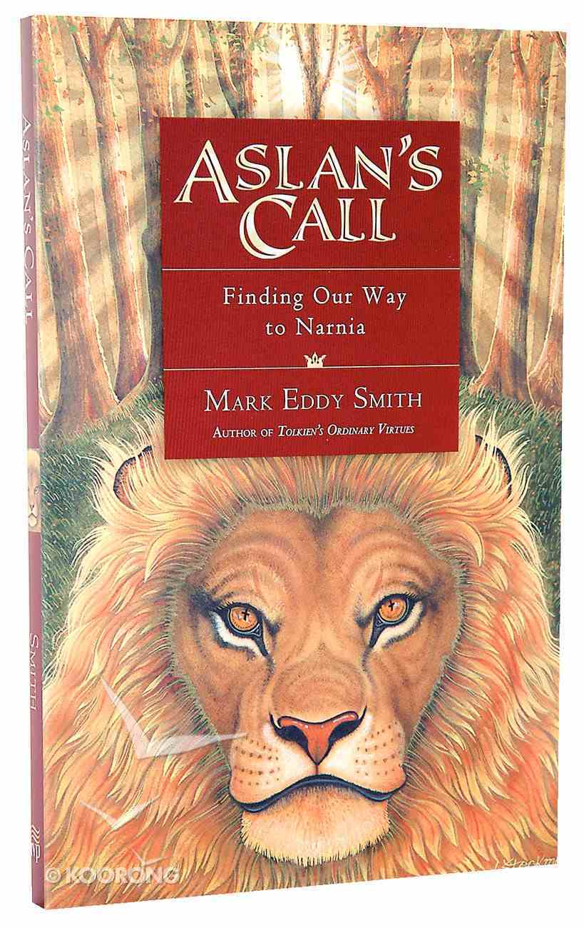 Aslan's Call Paperback