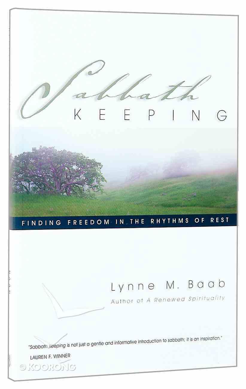 Sabbath Keeping Paperback
