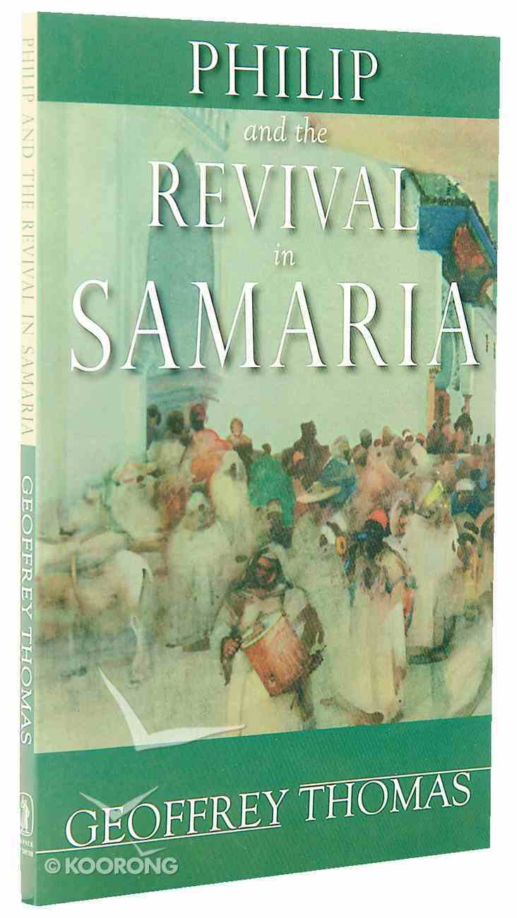 Philip and the Revival in Samaria Paperback