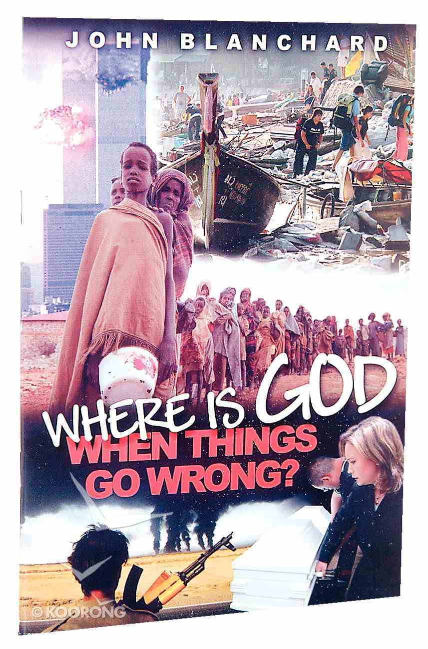 Where is God When Things Go Wrong? Booklet