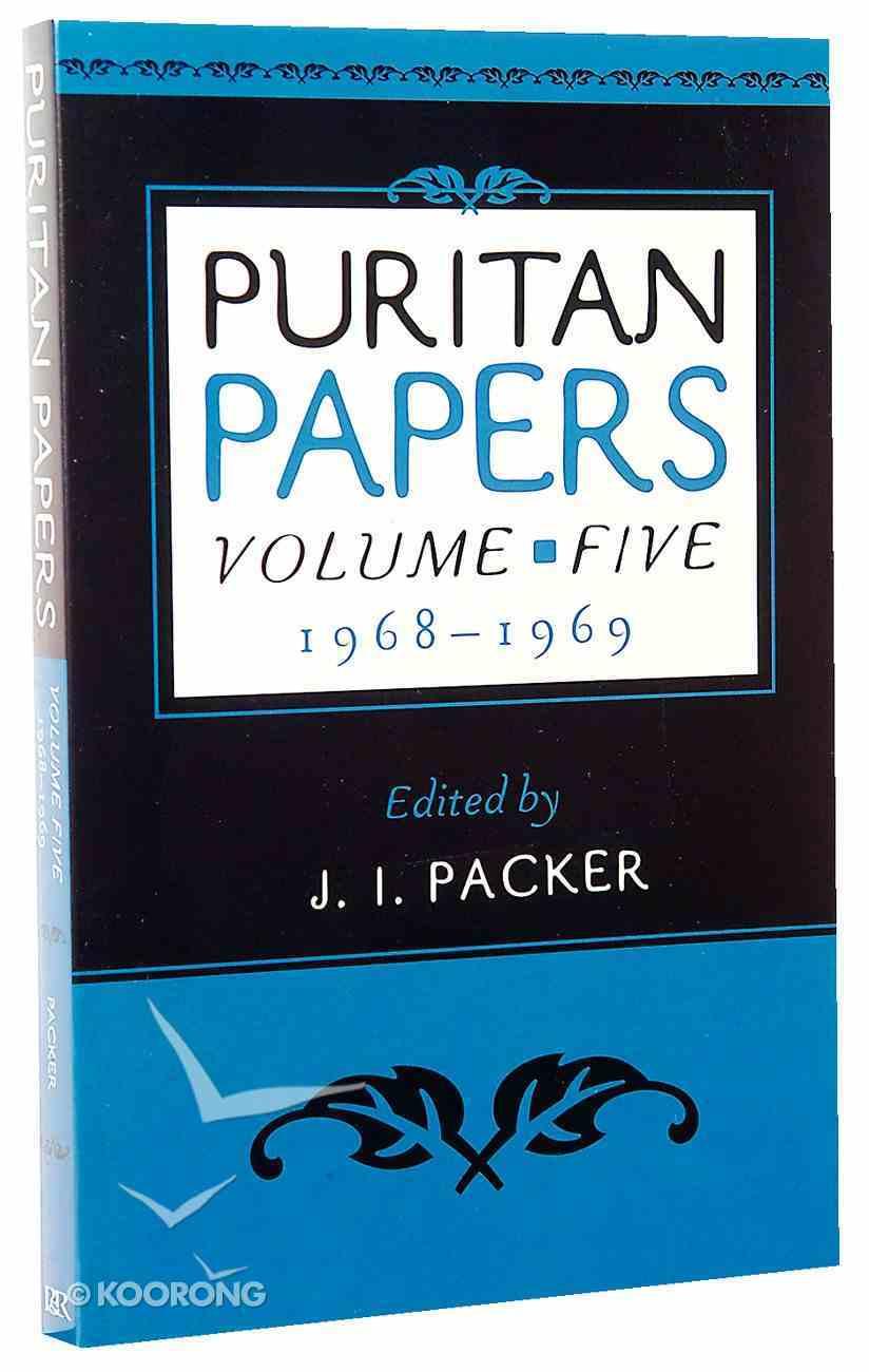 Puritan Papers 1968-1969 (Vol 5) Paperback