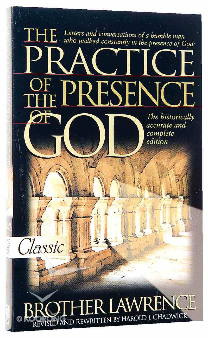 The Practice of the Presence of God (Pure Gold Classics Series) Paperback