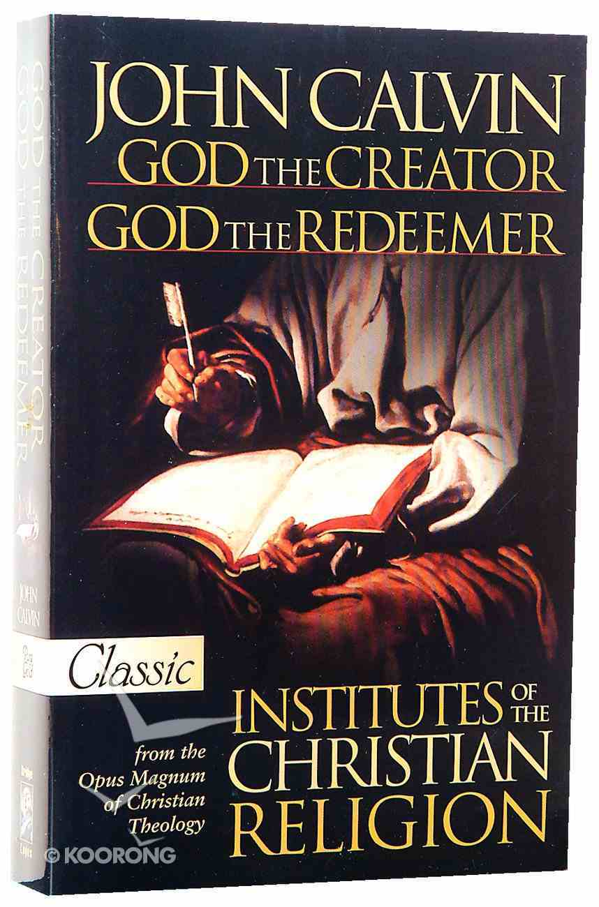 God the Creator, God the Redeemer (Pure Gold Classics Series) Paperback