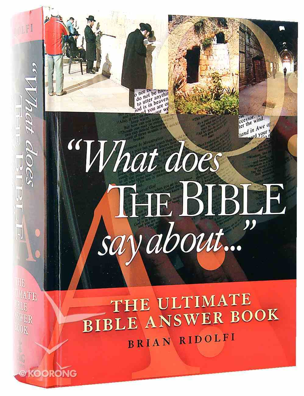What Does the Bible Say About... Hardback