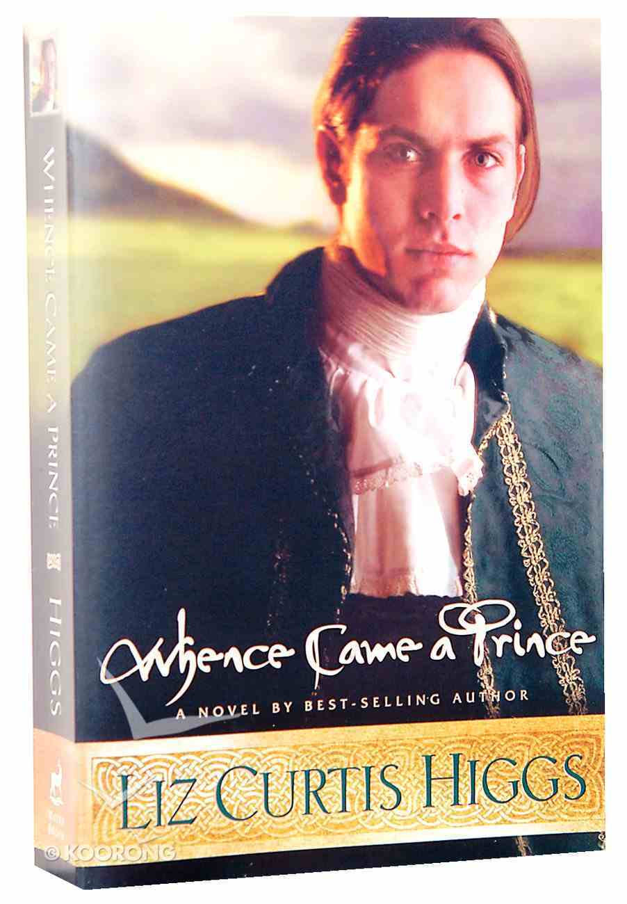 Whence Came a Prince Paperback