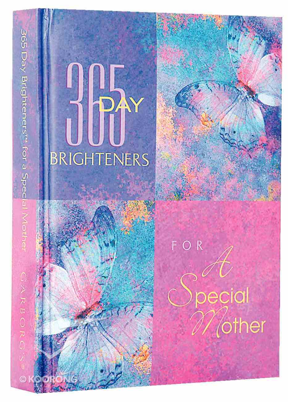 For a Special Mother (365 Day Brighteners Series) Hardback
