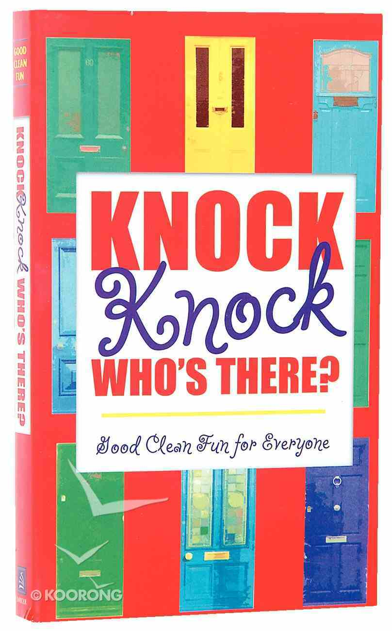 Knock, Knock, Who's There? Paperback