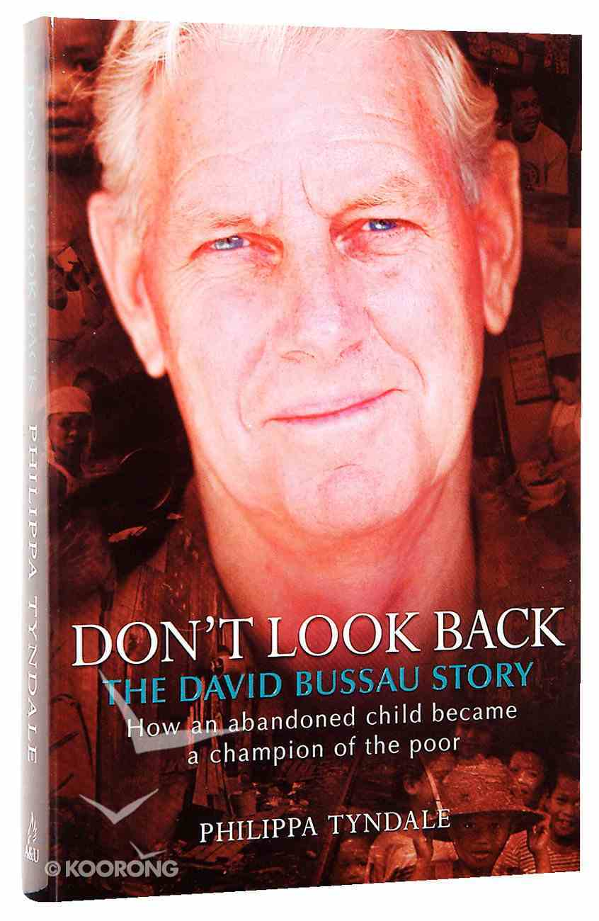 Don't Look Back (The David Bussau Opportunity International Story) Paperback