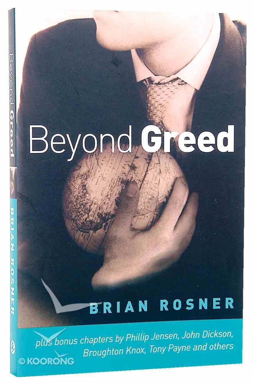 Beyond Greed Paperback