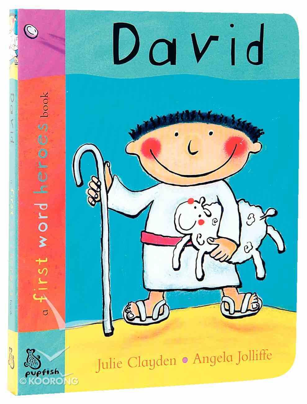 David (First Word Heroes Series) Board Book