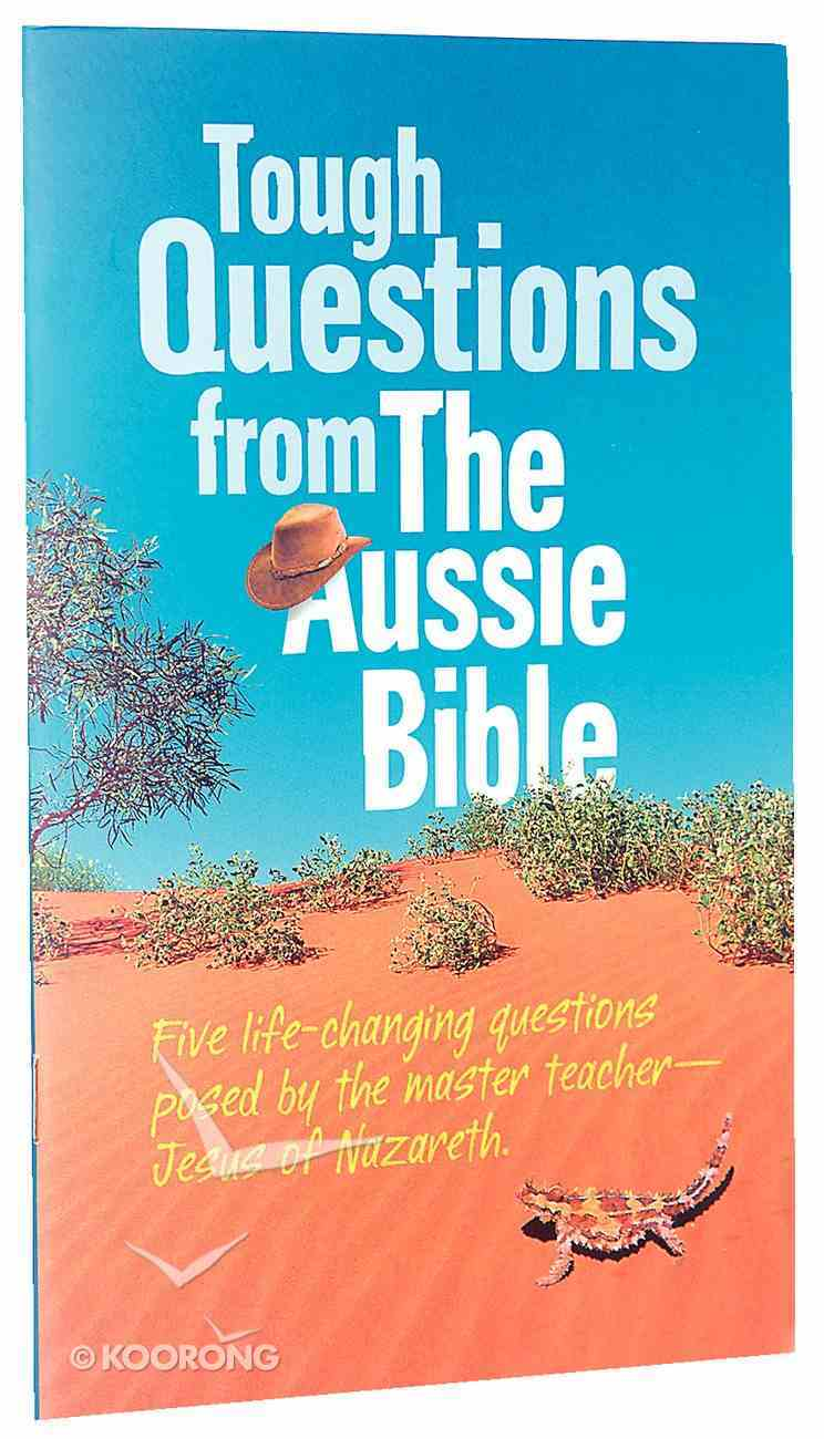 Tough Questions From the Aussie Bible Paperback