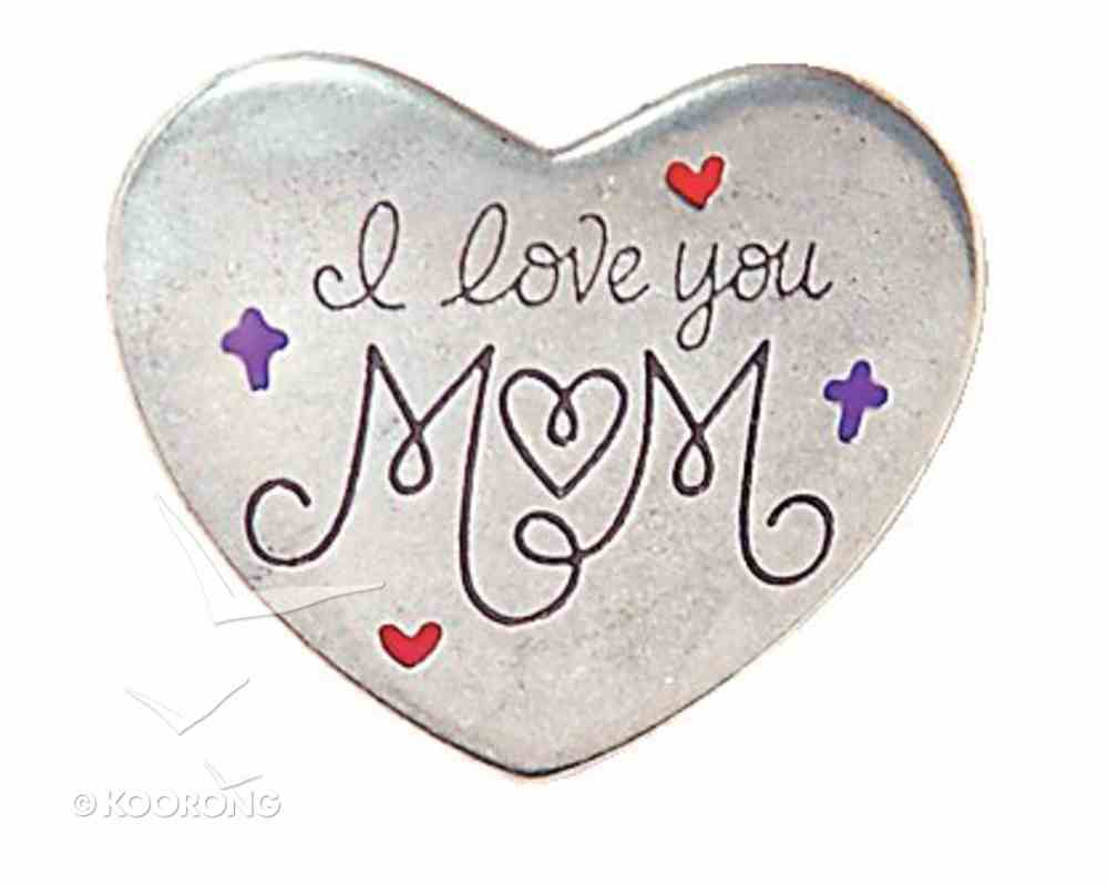 Pewter Magnet: I Love You Mum Novelty
