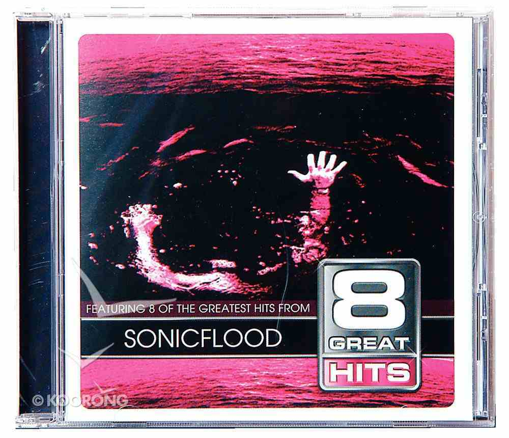 Sonicflood (8 Great Hits Series) CD