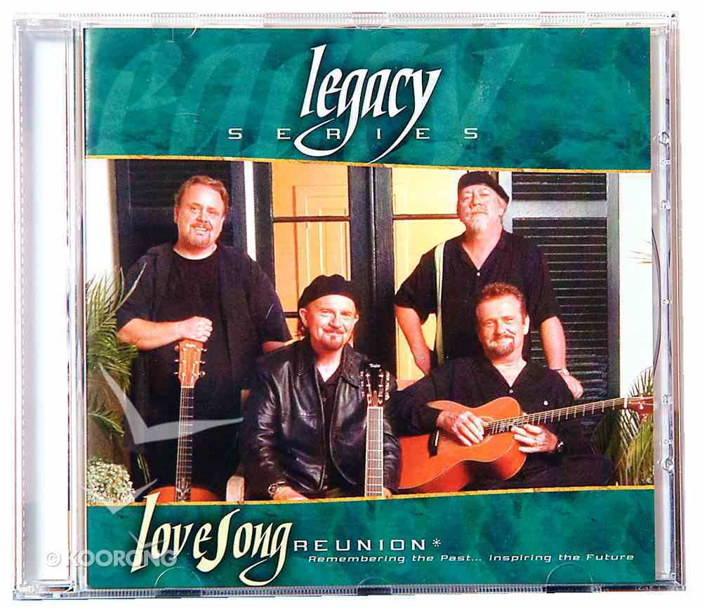 Legacy: Lovesong Reunion CD