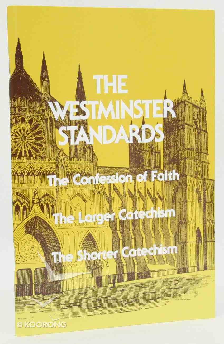 The Westminster Standards Paperback