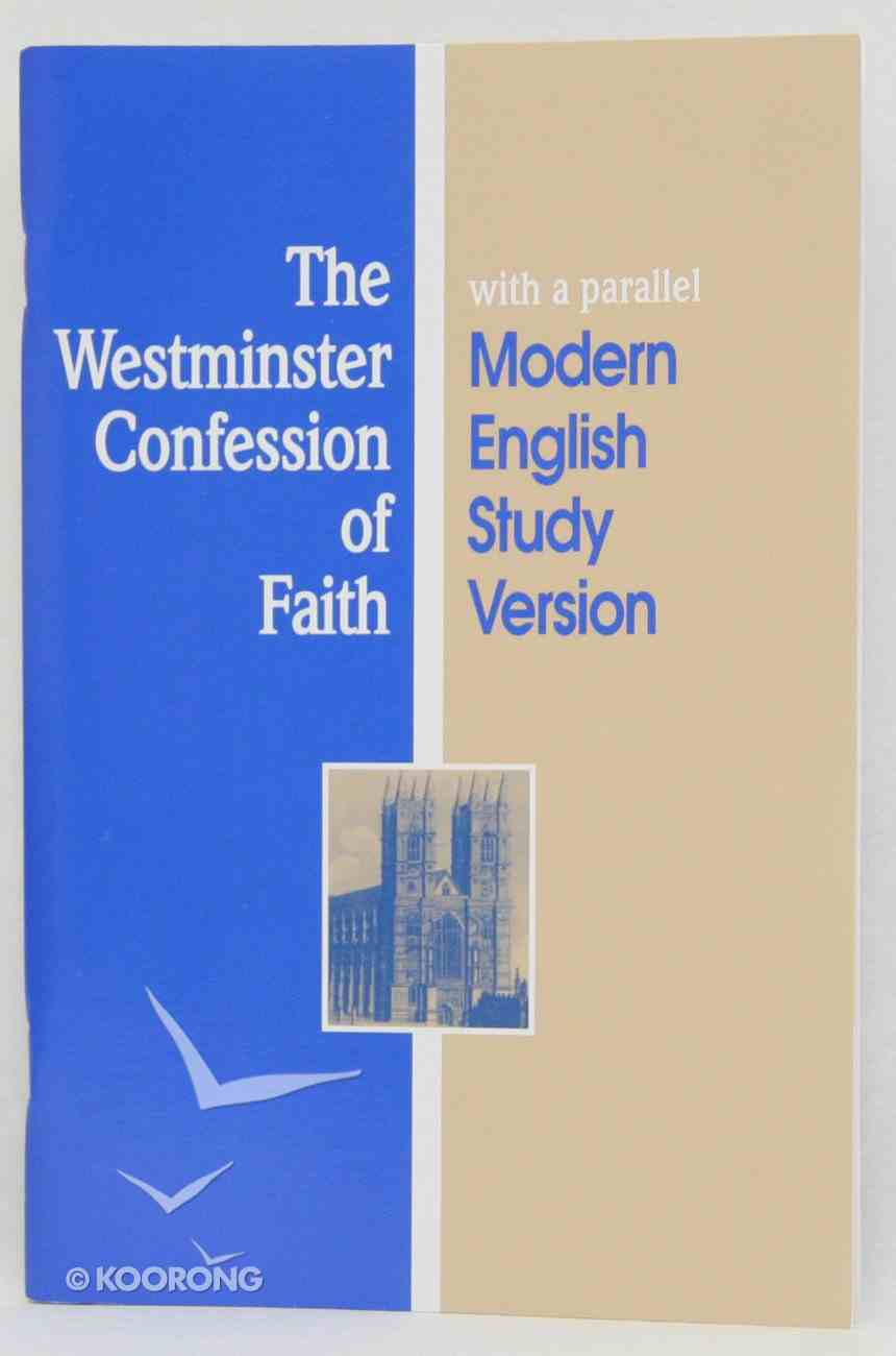 The Westminster Confession of Faith Paperback