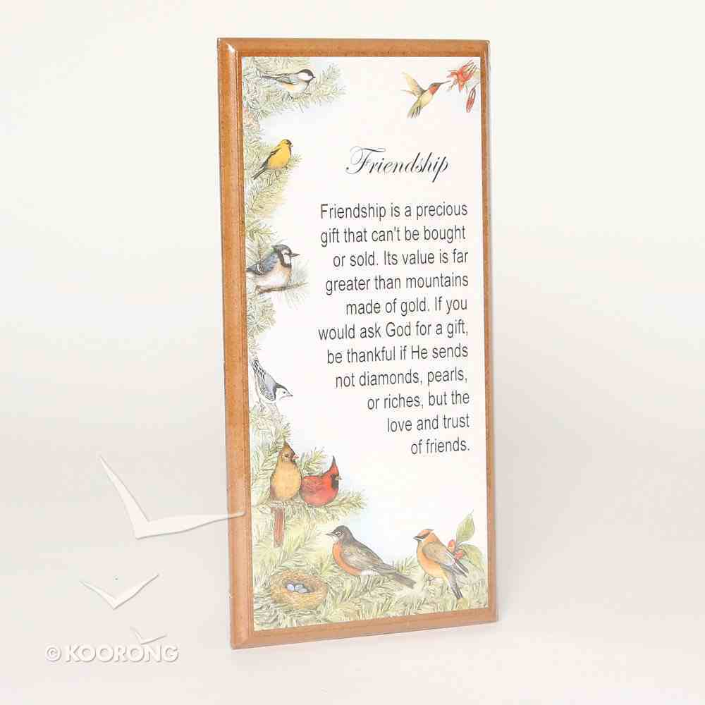 Country Plaque: Friendship is Precious Gift Plaque