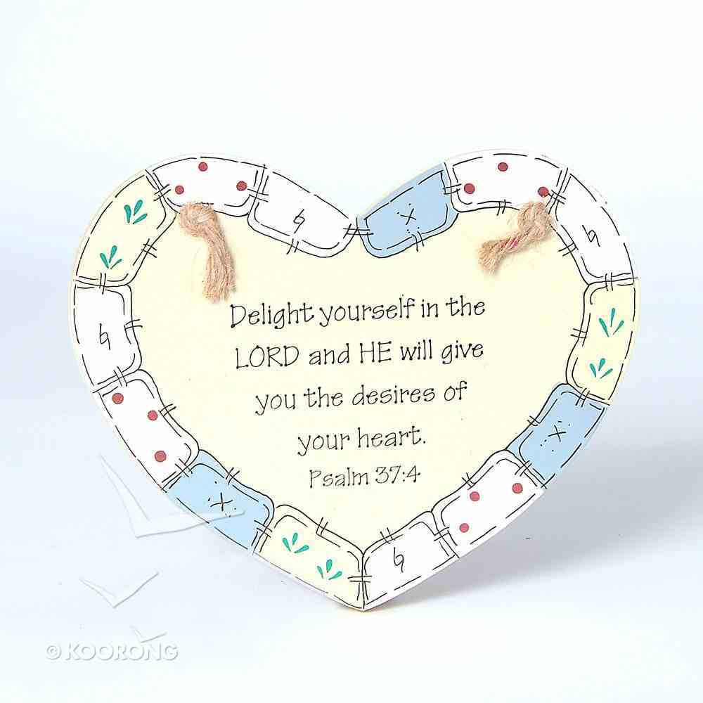 Country Plaque: Delight Yourself in the Lord Plaque