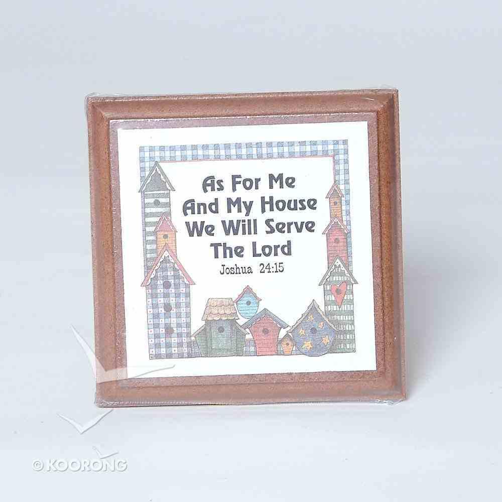 Extra Small Plaque: Joshua 24:15 Homeware