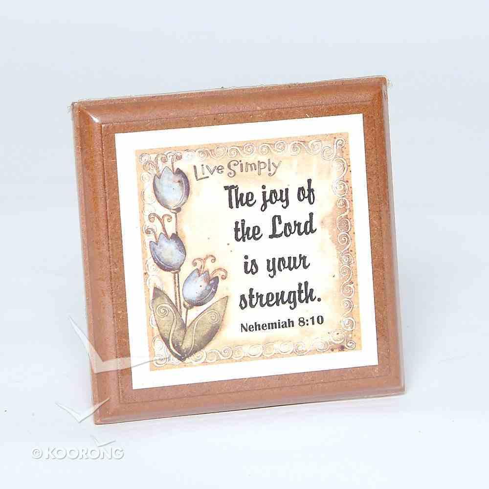 Extra Small Plaque: Nehemiah 8:10 Homeware