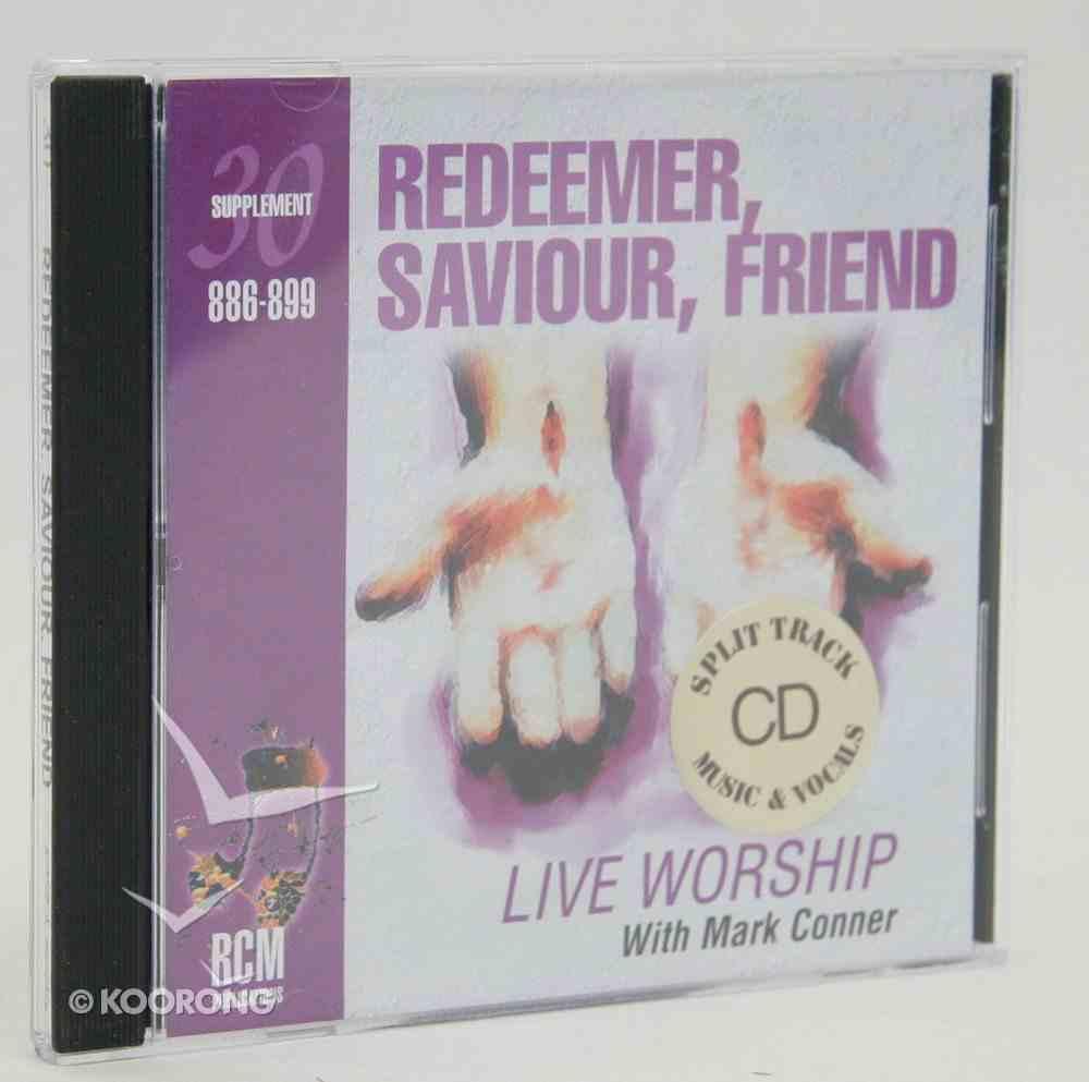 Rcm Volume E: Supplement 30 Redeemer, Saviour, Friend (Split Trax) (886-899) CD