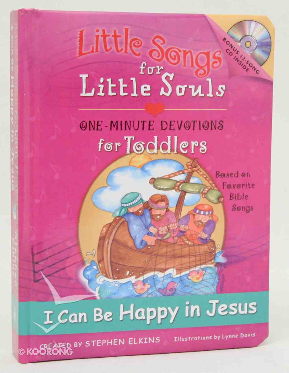 I Can Be Happy in Jesus (Little Songs For Little Souls Series) Hardback