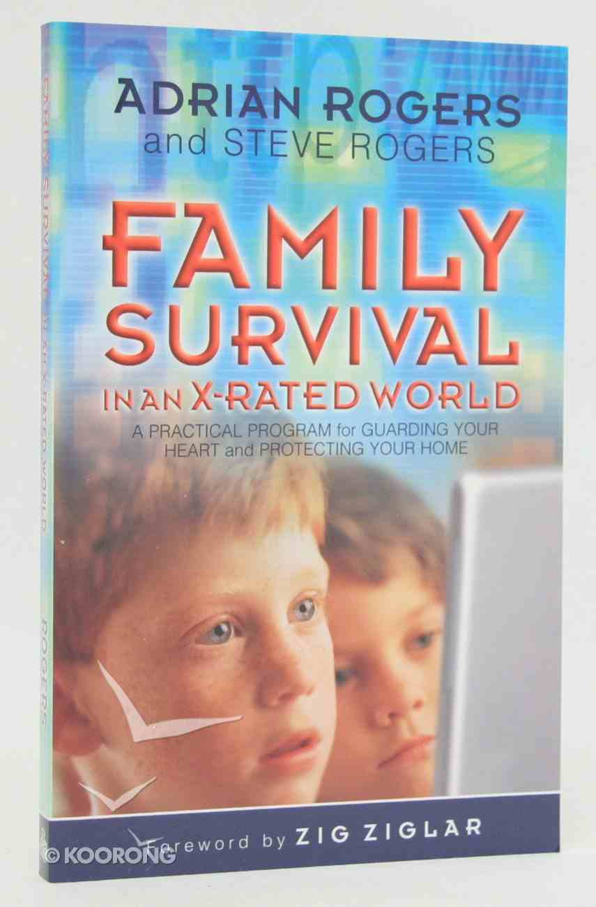 Family Survival in An X-Rated World Paperback
