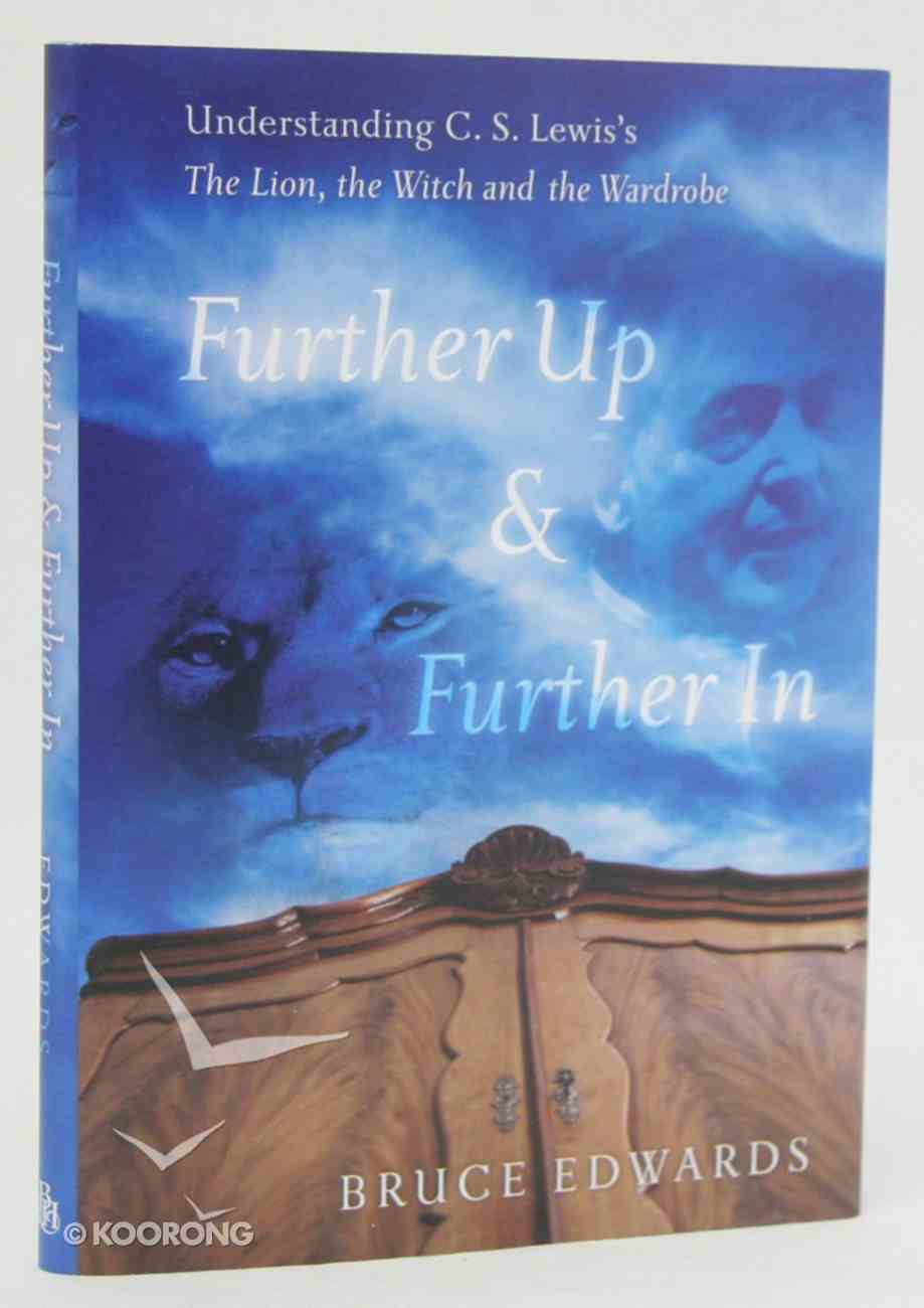 Further Up & Futher in Hardback