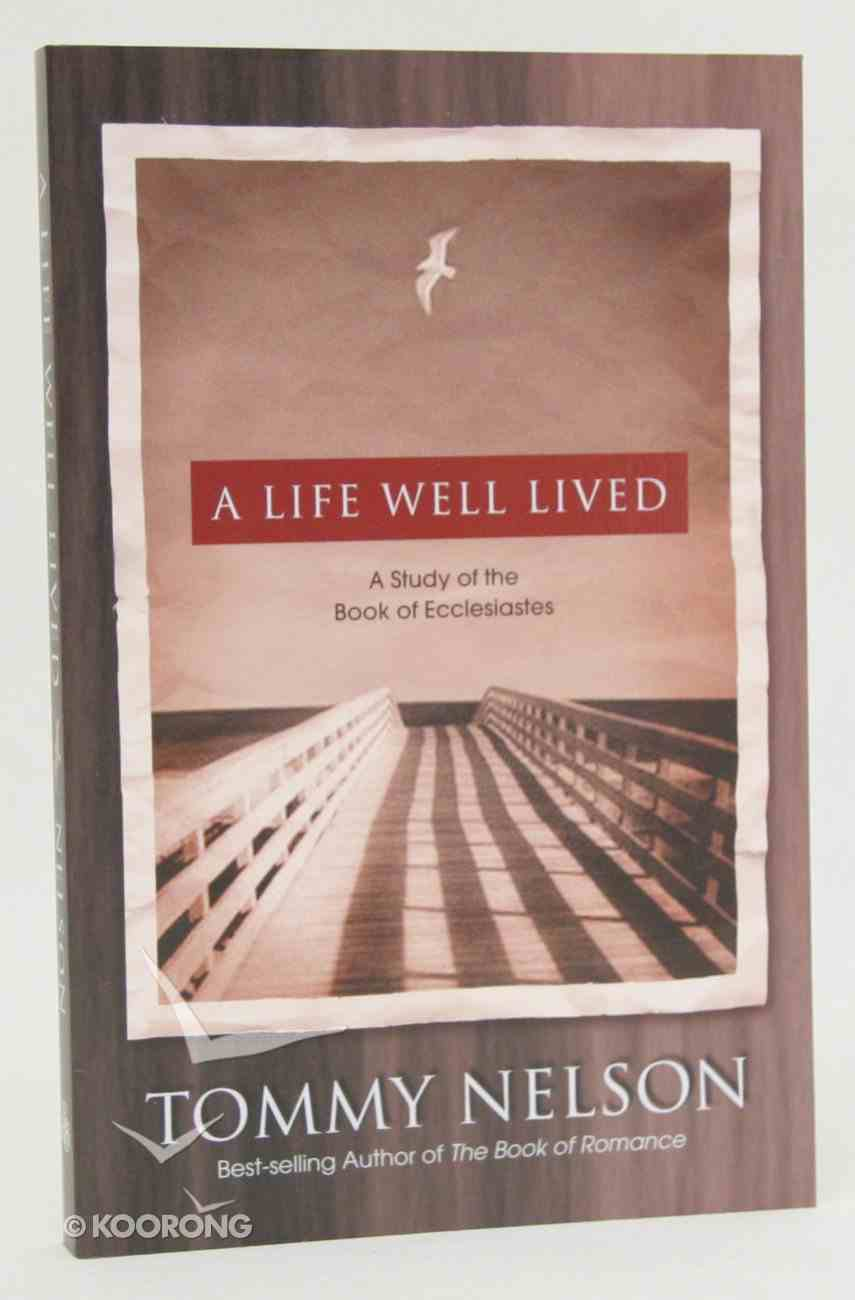 A Life Well Lived Paperback