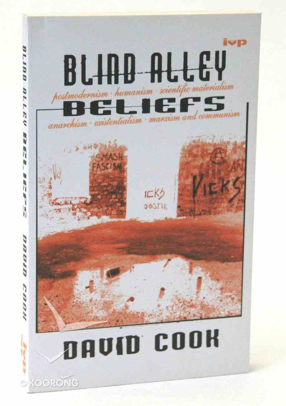 Blind Alley Beliefs Paperback