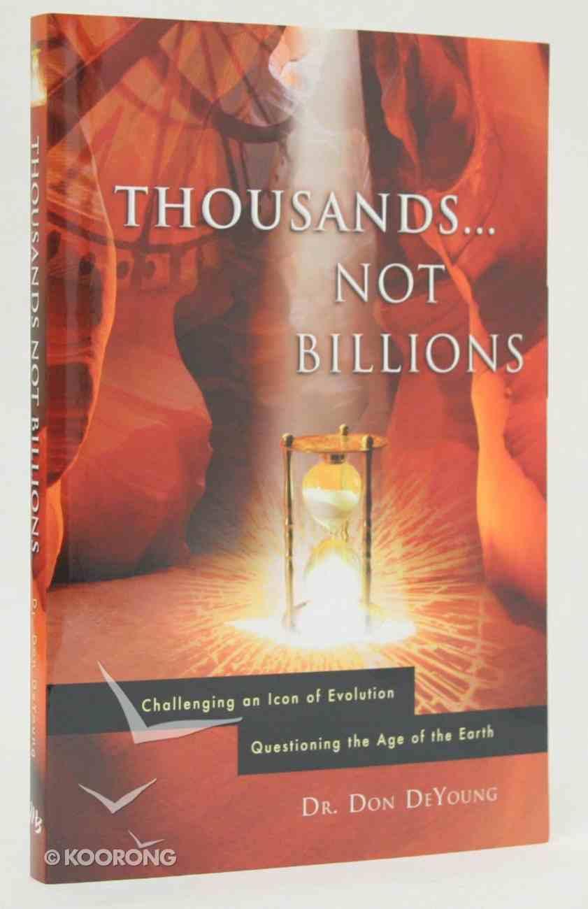 Thousands... Not Billions Paperback