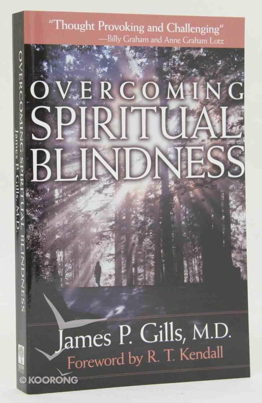 Overcoming Spiritual Blindness Paperback
