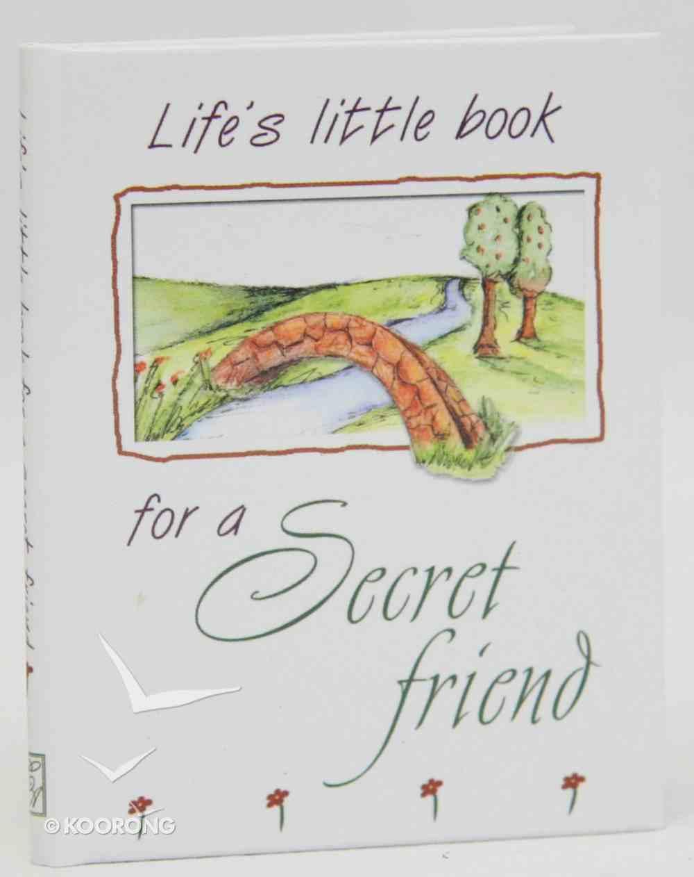 Life's Little Book For a Secret Friend Hardback