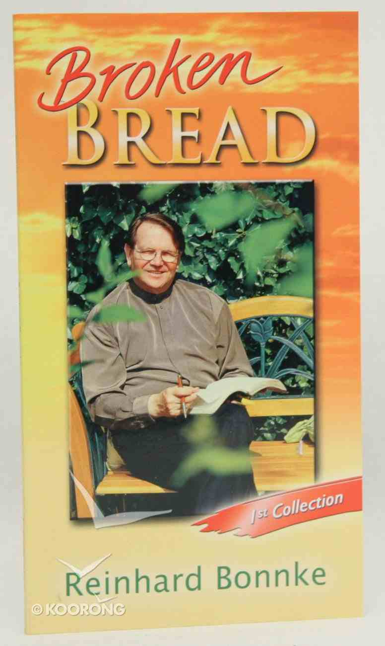 Broken Bread: First Collection Booklet